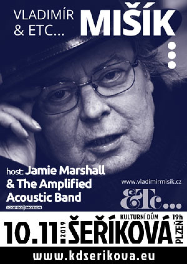 10. 11. 2019 / Vladimír Mišík & ETC, host: Jamie Marshall & The Amplified Acoustic Band